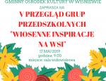 """V Przegląd grup przedszkolnych """"Wiosenne inspiracje na Wsi"""""""