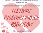 "FESTIWAL ""PIOSENKI MOICH RODZICÓW"" 2019"