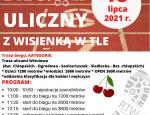 """VIII BIEGU ULICZNEGO """"Z WISIENKĄ W TLE"""" 18 lipca 2021 r."""